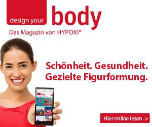 """Jetzt """"designyourbody"""" lesen... Das Online magazin von HYPOXI"""